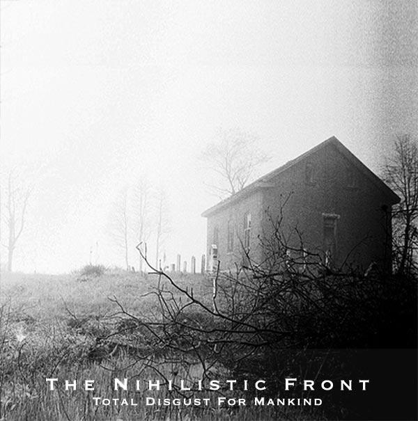 Nihilistic Front - Nihilistic Delusion Nihilistic Overdose